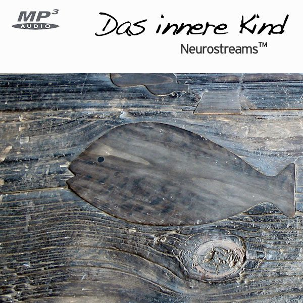 Neurostreams™ Das innere Kind (THETA)